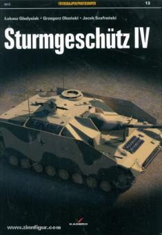 Gladysiak, L./Idzikowski, T./Jaszczolt, M.: Sturmgeschütz IV