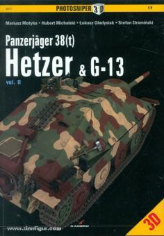 Michalski, H./Motyka, G./Gladysiak, L./Draminski, S.: Panzerjäger 38 (t) Hetzer & G-13. Band 2