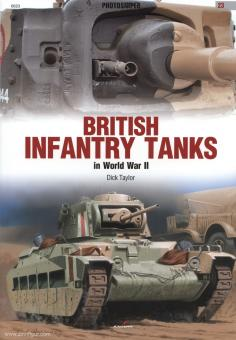 Taylor, D.: British Infantry Tanks in World War II