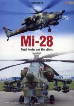 Fojtik, J.: Mi-28. Night Hunter and the others