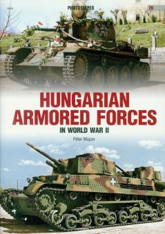 Mujzer, Péter: Hungarian Armored Forces in World War II