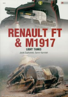 Szafranski, Jacek/Karmie, Samir: Renault FT & M1917 Light Tank