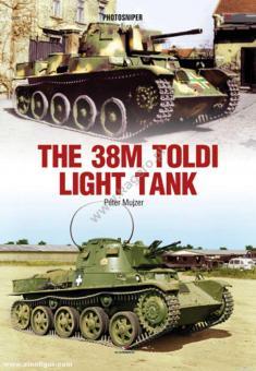 Mujzer, Péter: The 38M Toldi Light Tank