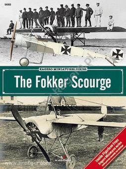 Kowalski, T. J.: The Fokker Scourge
