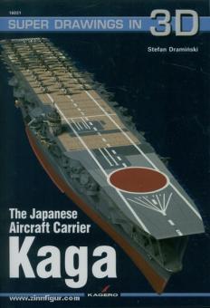 Draminski, S.: The Aircraft Carrier Kaga