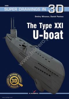 Mironov, Dmitry/Pastwa, Daniel: The Type XXI U-Boat