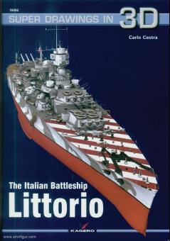 Cestra, Carlo: The Italian Battleship Littorio
