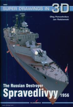 Pomoshnikov, Oleg/Radziemski, Jan: The Russian Destroyer Spravedlivyy