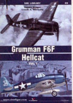 Szlagor, T./Wielczko, L. A.: Grumman F6F Hellcat. Volume 1