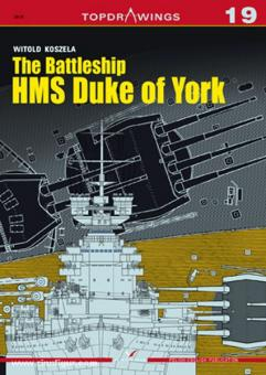 Koszela, W.: The Battleship HMS Duke of York