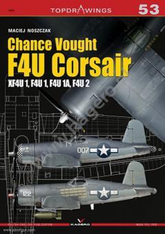 Noszczak, Maciej: Chance Vought F4U Corsair.  XF4U 1, F4U 1, F4U 1A, F4U 2