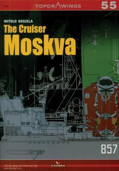 Koszela, Witold/Radziemski, Jan: The Cruiser Moskva