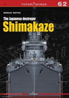 Motyka, Mariusz: The Japanese destroyer Shimakaze