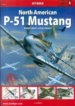 Gmerek, Kamil/Wasik, Robert: North American P-51 Mustang