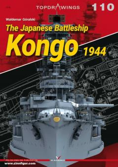 Goralski, Waldemar: The Japanese Battleship Kongo 1944