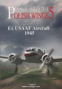 Morgala, A.: Ex-USAAF Aircraft 1945