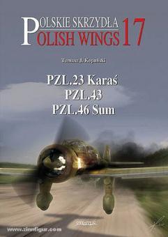 Kopanski, T. J.: PZL.23 Karas, PZL.43, PZL.46 Sum