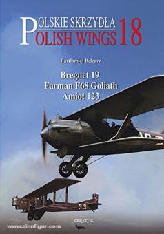 Belcarc, B: Breguet 19 / Farman F.68 Goliath / SECM Amiot 123