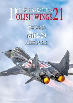 "Matusiak, W./Gretzyngier, R.: Polish Wings 21: MiG-29 ""Kosciuszko Squadron"" Commemorative Scheme"
