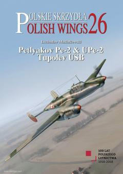 Musialkowski, Lechoslaw/Holda, Karolina: Petlyakov Pe-2 & UPe-2. Tupolev USB