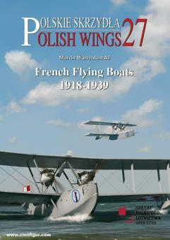 Warzynkowski, Marcin: French Flying Boats 1918-1939