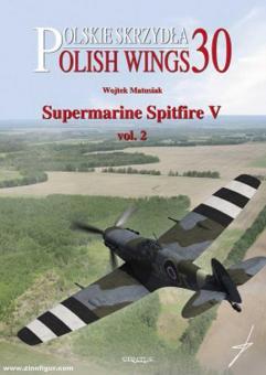 Matusiak, Wojtek: Supermarine Spitfire V. Band 2