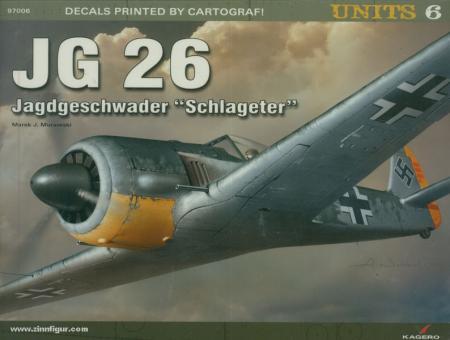 """Murawski, M. J.: JG 26. Jagdgeschwader """"Schlageter"""""""
