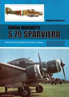 Caruana, Richard J.: Savoia Marchetti S.79 Sparviero
