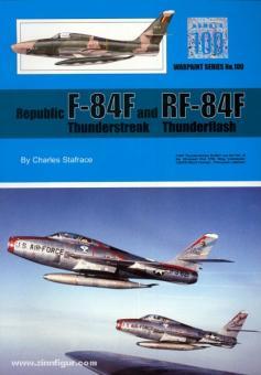 Stafrace, C.: Republic F-84F Thunderstreak and RF-84F Thunderflash