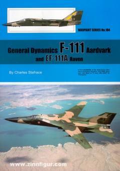Stafrace, C.: General Dynamics F-111 Aardvark and EF-111A Raven