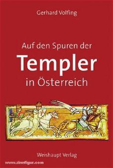Volfing, G.: Auf den Spuren der Templer in Österreich