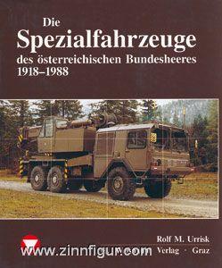 Urrisk, R.M.: Die Spezialfahrzeuge des österreichischen Bundesheeres 1918-1988