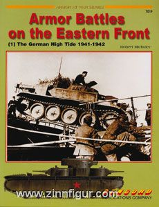 Michulec, R.: Armor Battles on the Eastern Front. Teil 1: German High Tide 1941-1942