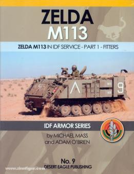 Mass, M./O'Brian, A.: Zelda M113. Zelda M113 in IDF Service. Part 1: Fitters
