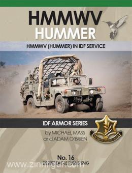 Mass, M./O'Brien, A.: HMMWV Hummer. HMMWV (Hummer) in IDF Service