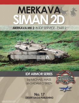 Mass, M./O'Brien, A.: Merkava Siman 2D. Merkava Mk 2 in IDF Service. Part 2