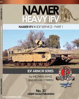 Mass, Michael/O'Brien, Adam: Namer Heavy IFV. Namer IFV in IDF Service