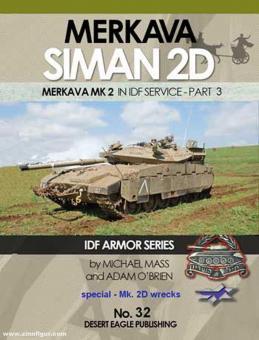 Mass, Michael/O'Brien, Adam: Merkava Siman 2D. Merkava Mk 2 in IDF Service. Teil 3