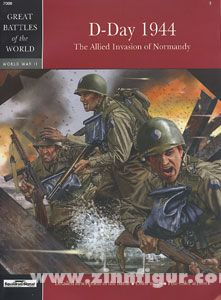 Stavropoulos, D./Vourliotis, S./Papadopoulos, D. u. a.: D-Day 1944. The Allied Invasion of Normandy