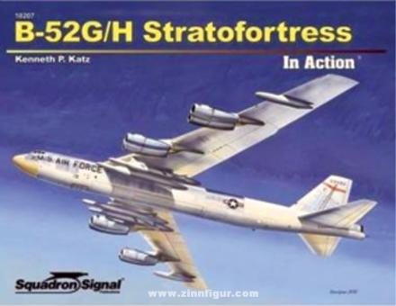 Katz, Ken: B-52 G/H Stratofortress in Action