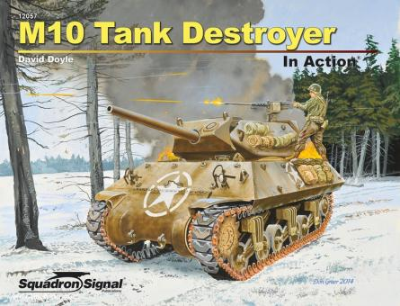 Doyle, D.: M10 Tank Destroyer in Action