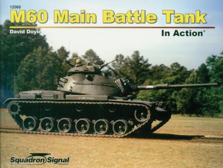Doyle, David: M60 Main Battle Tank in Action