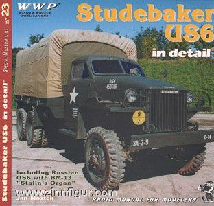 Studebaker US6 in Detail
