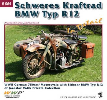 Korán, F./Velek, M.: BMW R 12 in Detail. WW2 German 750 cm Motorcycle with Sidecar BMW Typ R 12 of Jaroslav Votik Private Collection