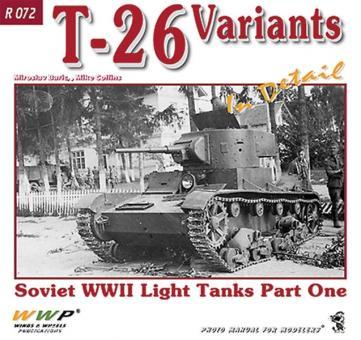Buric, M./Collins, M.: T-26 Variants in Detail. Soviet WW2 Light Tanks. Teil 1