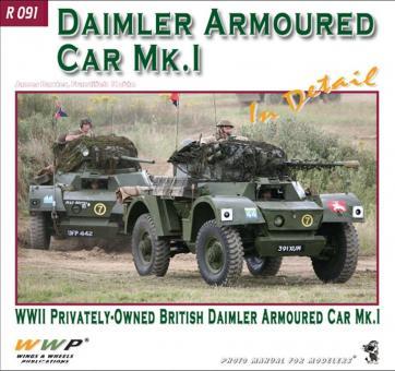 Baxter, James/Korán, Frantisek: Daimler Armoured Car Mk.I in Detail. WWII Privatly-Owned British Daimler Armoured Car Mk.I