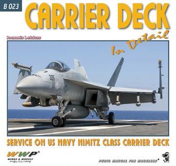 Lekkas, Ioannis: Carrier Deck in detail. Service on US Navy Nimitz Class Carrier Deck