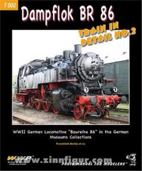 Korán, F. u. a.: Dampflok BR 86. German Steam Lokomotive Baureihe 86 in German Museums Collections