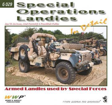 Boer, J. W. de/Kautsky, A./Korán, F.: Special Operations Landies. Armed Landies used by Special Forces
