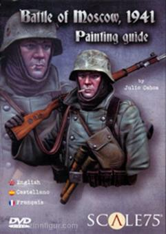 Cabos, J. (Figurenbemaler): Battle of Moscow, 1941. Painting Guide